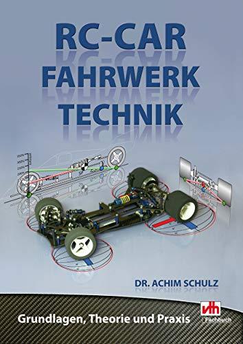 RC-Car Fahrwerktechnik: Grundlagen, Theorie und Praxis