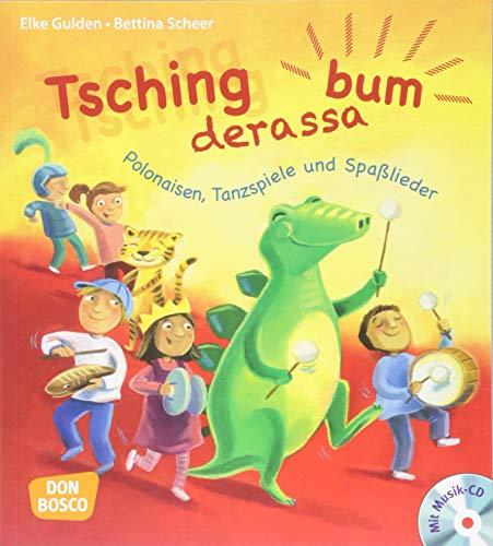 Tschingderassabum - Polonaisen, Tanzspiele und Spaßlieder, m. Audio-CD. Zum Feiern in Kita und Grundschule
