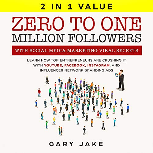 Zero to One Million Followers with Social Media Marketing Viral Secrets cover art