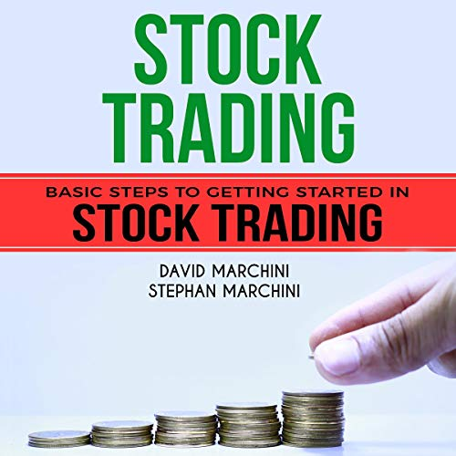 Stock Trading: Basic Steps to Getting Started in Stock Trading cover art