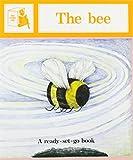 The Bee (Ready-set-go Books)
