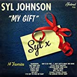 Songtexte von Syl Johnson - My Gift