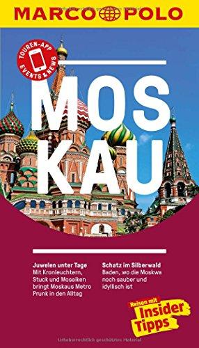 Preisvergleich Produktbild MARCO POLO Reiseführer Moskau: Reisen mit Insider-Tipps. Inkl. kostenloser Touren-App und Events&News