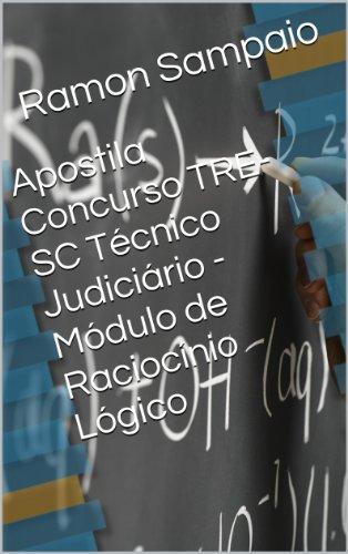 Apostila Concurso TRE-SC Técnico Judiciário - Módulo de Raciocínio Lógico