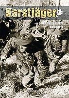 Karstjager 1943-1945: Du Ss-karstwehr-bataillon a La 24. Waffen-gebirgs-division Der Ss