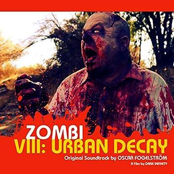 Zombi Viii: Urban Decay (Original Motion Picture Soundtrack)