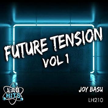 Future Tension, Vol. 1