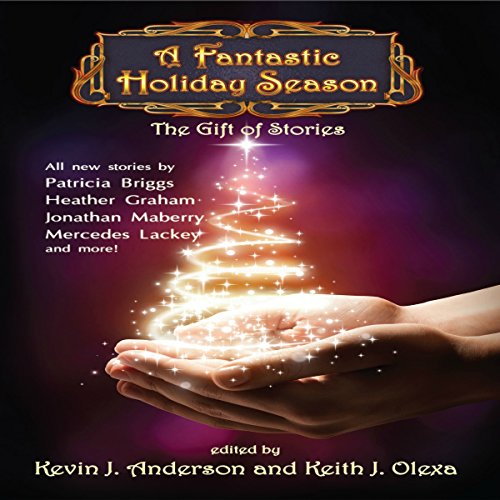 A Fantastic Holiday Season: The Gift of Stories audiobook cover art
