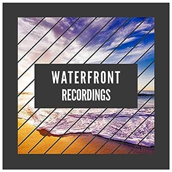 """ Meditative Waterfront Recordings """