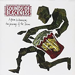 Africa to American: The Journey of the Drum by Sounds of Blackness