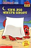 The Big White Ghost (Big Red Reader)