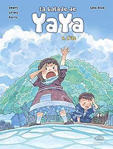 La Balade de Yaya Edition grand format Tome 4