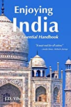 Enjoying India: The Essential Handbook