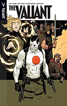 The Valiant - Book #6.5 of the Bloodshot 2012