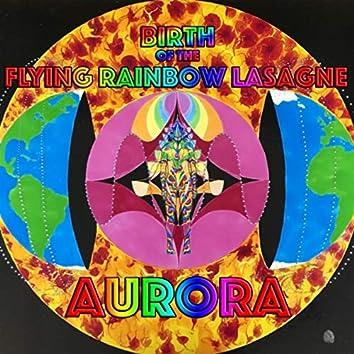 Birth of the Flying Rainbow Lasagne