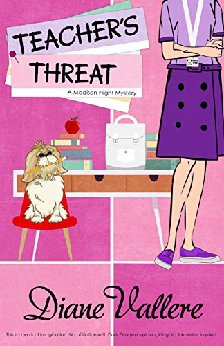 Teacher's Threat: A Madison Night Mystery by [Diane Vallere]