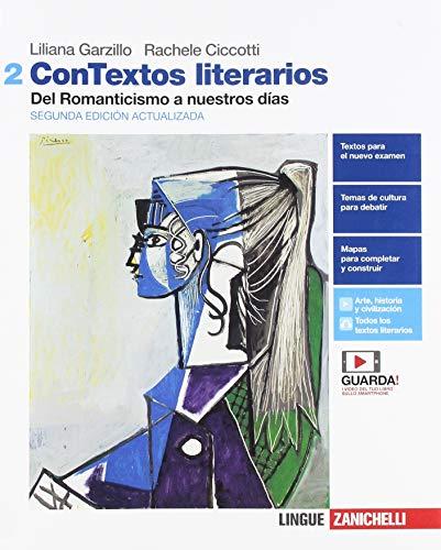 ConTextos literarios. Per le Scuole superiori. Con e-book. Con espansione online [Lingua spagnola]: Vol. 2