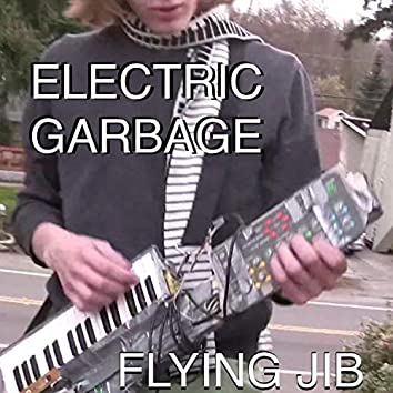 Electric Garbage