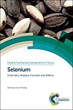 Selenium: Chemistry, Analysis, Function and Effects (Food and Nutritional Components in Focus)