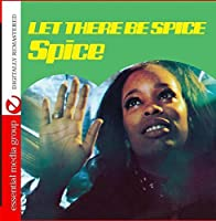 Let There Be Spice
