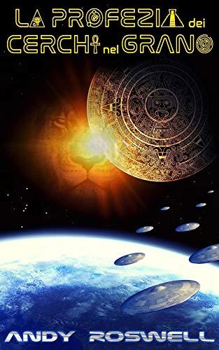 La profezia dei cerchi nel grano