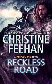 Reckless Road (Torpedo Ink Book 5) by [Christine Feehan]
