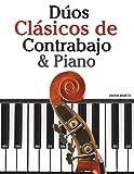 Dúos Clásicos de Contrabajo & Piano: Piezas fáciles de Beethoven, Mozart, Tchaikovsky y otros compositores