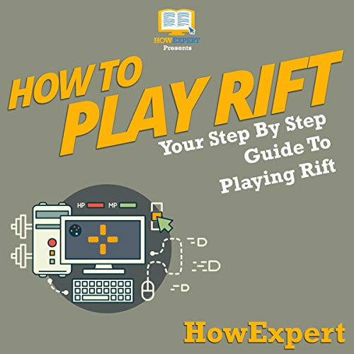 How to Play Rift     Your Step-by-Step Guide to Playing Rift              By:                                                                                                                                 HowExpert Press                               Narrated by:                                                                                                                                 Christopher C. Odom                      Length: 47 mins     Not rated yet     Overall 0.0