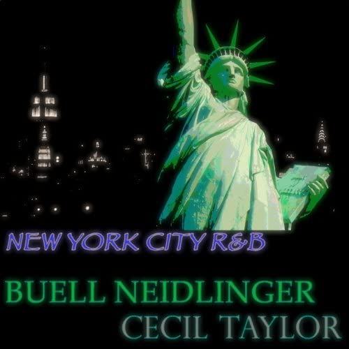Buell Neidlinger, Cecil Taylor