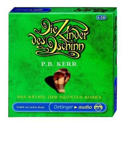 Die Kinder des Dschinn 03. Das Rätsel der neunten Kobra. 4 CDs: Lesung von Kerr. P. B. (2006) Audio CD