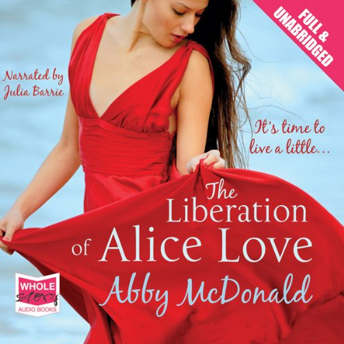 The Liberation of Alice Love cover art