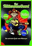 Der Hüttenmusikant: Liederbuch für Gitarre, Gesang