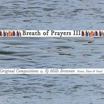 Breath of Prayers Iii
