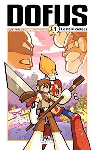 Dofus Manga - Tome 1 - Le Péril Gelées