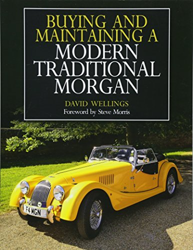 Wellings, D: Buying and Maintaining a Modern Traditional Mor