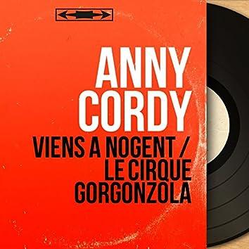 Viens à Nogent / Le cirque Gorgonzola (feat. Jerry Mengo et son orchestre) [Mono Version]