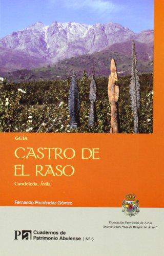 Cuadernos de patrimonio abulense: Castro de el Raso. Candeleda, Ávila