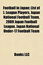 Football in Japan: List of J. League players, Japan national football team, J. League Division 1, J. League Division 2