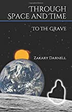 Through Space and Time: To the Grave