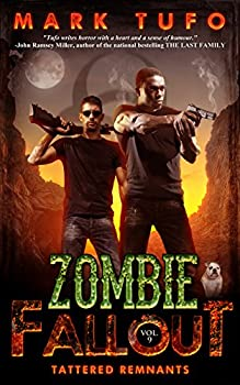 Zombie Fallout 9  Tattered Remnants  A Michael Talbot Adventure