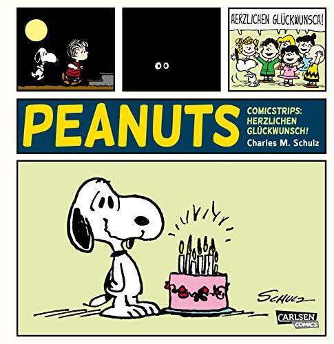 Die Peanuts Tagesstrips: Herzlichen Glückwunsch!