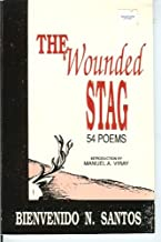 The Wounded Stag: 54 Poems