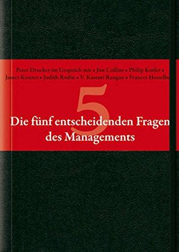 Preisvergleich Produktbild Die fünf entscheidenden Fragen des Managements