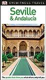 DK Eyewitness Seville and Andalucía (Travel Guide)