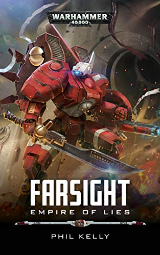 Empire of Lies (Farsight: Warhammer 40,000 Book 2) (English Edition)