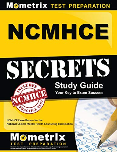 NCMHCE Secrets Study Guide: NCMHCE Exam Review for the National Clinical Mental Health Counseling Ex