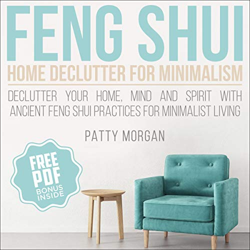 Feng Shui Home Declutter for Minimalism audiobook cover art