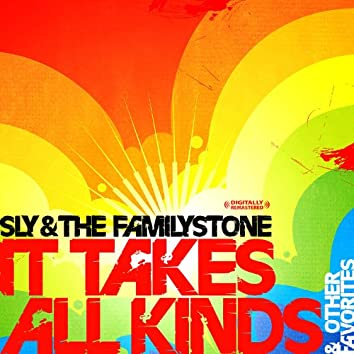 It Takes All Kinds & Other Favorites (Digitally Remastered)