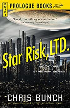 Star Risk, LTD.: Book One of the Star Risk Series (Prologue Books) by [Chris Bunch]
