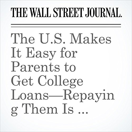 The U.S. Makes It Easy for Parents to Get College Loans—Repaying Them Is Another Story copertina